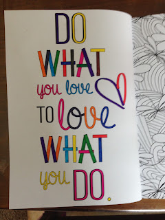 Adult Coloring - Do what you love to love what you do