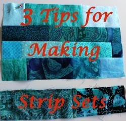 Tips for Making Strip Sets
