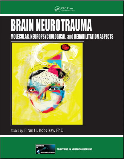 Brain Neurotrauma Molecular, Neuropsychological and Rehabilitation Aspects (2015) [PDF]