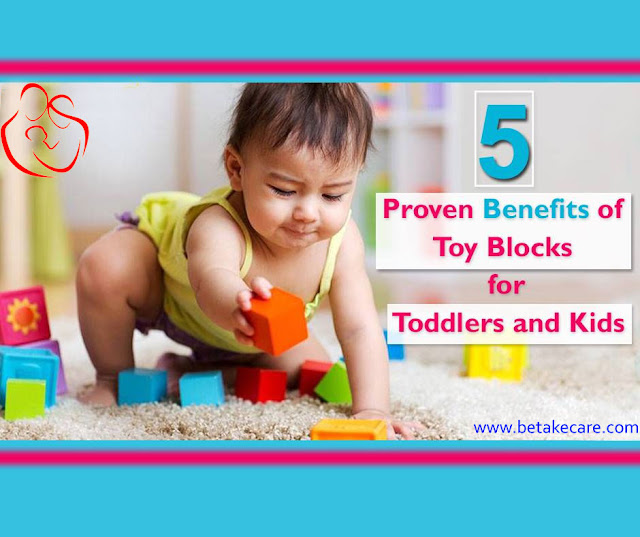 5 Proven Benefits of Toy Blocks of Toddlers and Kids