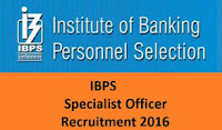 IBPS Specialist Officers Recruitment 2016-17 Notification 4122 vacancies apply online