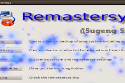 Cara Remastering berbagai Versi LINUX Ubuntu dengan Remastersys