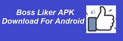 Boss-Liker-APK-Download