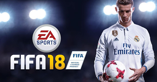 FIFA 18 all you need to know about the gameplay.