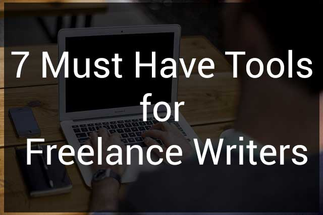 7 Must Have Tools for Freelance Writers : eAskme