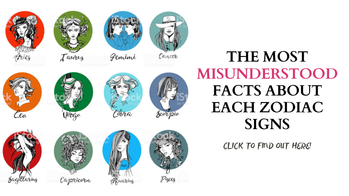 The MOST MISUNDERSTOOD Facts About Each Zodiac Signs