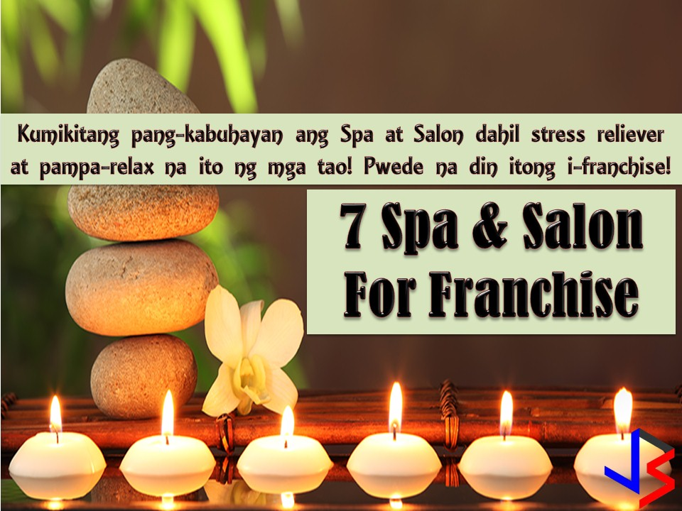 Because of our hectic schedule, stress is unavoidable and if we cannot manage our stress, it will lead to a number of mental and physical health issues.  Allowing ourselves the opportunity to relax is one way to keep our stress and anxiety levels under control. For many of us, relaxation includes a day at the spa or massage center or in a salon.  Spa treatments, massage therapies or salon care are a simple and affordable way to manage our stress. Maybe this is one reason why this kind of business is considered to be profitable. But starting a spa or salon business from a scratch is not easy. This is a good thing for the business franchise. You own the capital, you buy a franchise you can use company's brand and standard and provide you with anything.  If having a spa, a salon or massage center is your dream, here are seven brands to consider!