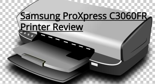 Samsung ProXpress C3060FR Printer Review