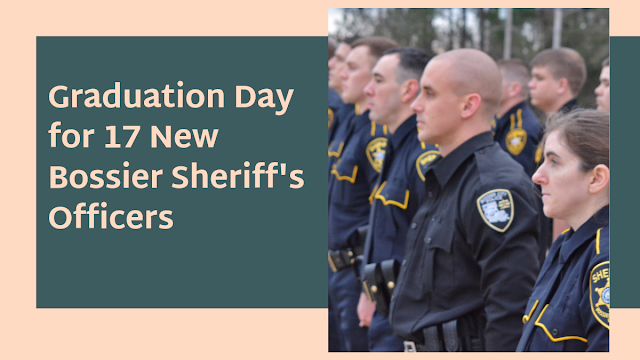 North Louisiana will have 17 new officers with graduation ceremony from Bossier Sheriff's Training Academy