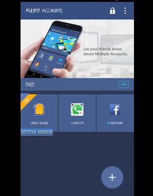Trik Membuat 3 Akun WhatsApp Sekaligus Di Hp Android Terbaru Tanpa Root