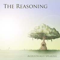The Reasoning - Acoustically Speaking