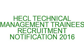 Heavy Engineering Corporation Ltd TECHNICAL MANAGEMENT TRAINEES RECRUITMENT NOTIFICATION 2016