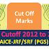 ICAR Cut-Off 2012 to 2016 AICE-JRF/SRF (PGS) /AIEEA-UG/PG