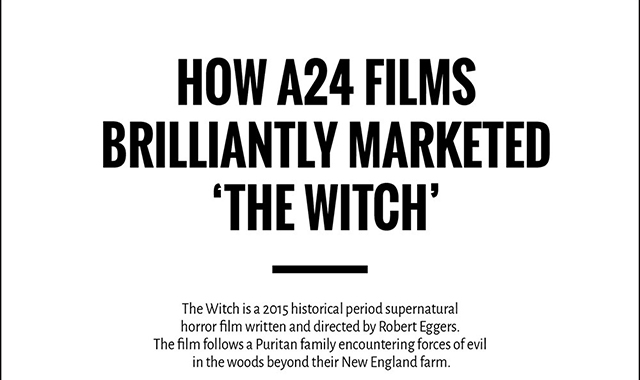 How A24 Films Brilliantly Marketed 'the Witch'