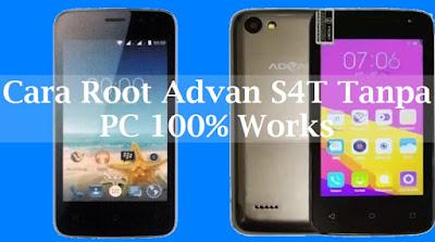 Cara Root Advan S4T Tanpa PC