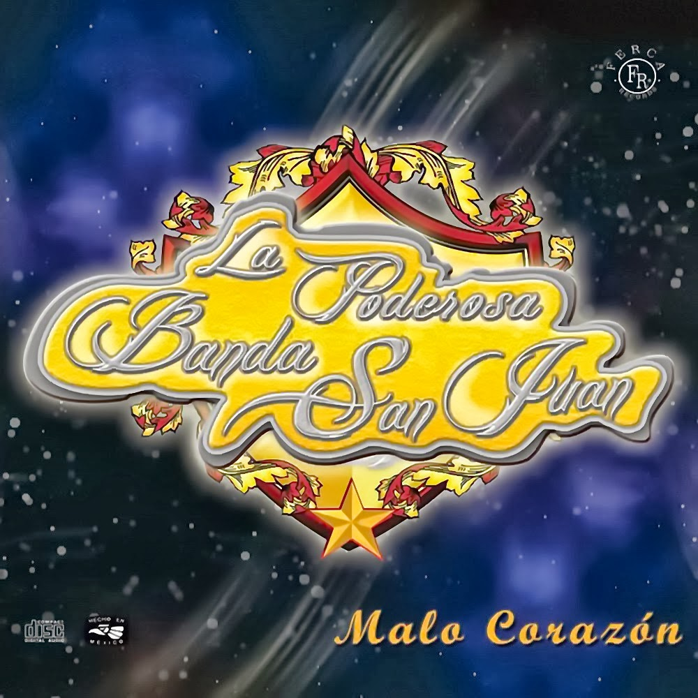La Poderosa Banda San Juan - Malo Corazón (2012) (Album / Disco Oficial)