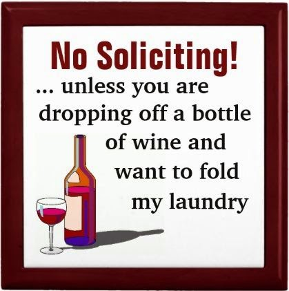 Wine Humor No Soliciting Sign