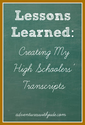 Lessons Learned: Creating my high schoolers' transcripts