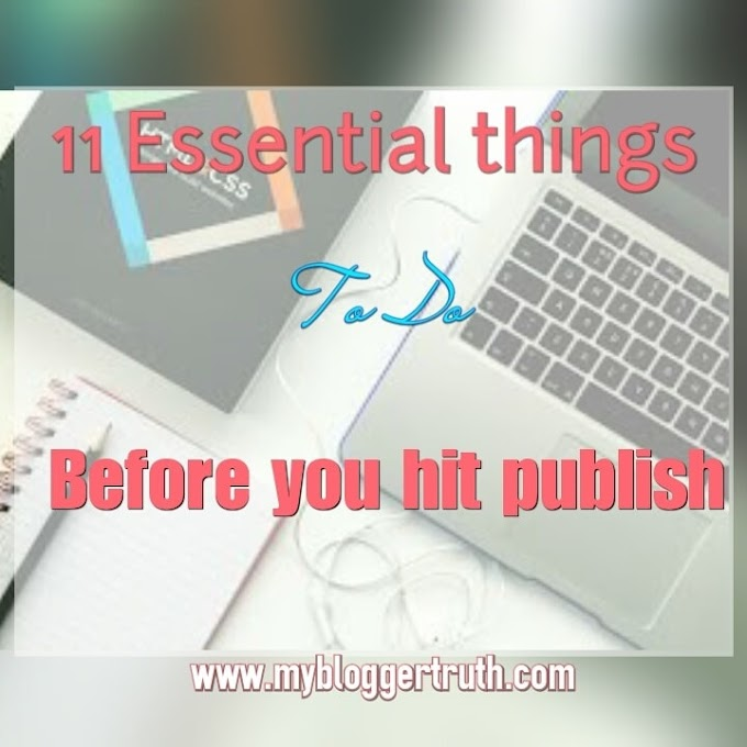 11 Essential things you must do before you publish your new post.