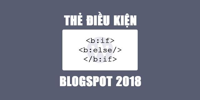Tổng hợp các thẻ điều kiện kết hợp nâng cao cho Blogspot