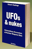 UFOs & Nukes - Extraordinary Encounters at Nuclear Weapons Sites