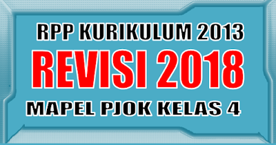 Download RPP PJOK Kelas 4 K13 Revisi 2018
