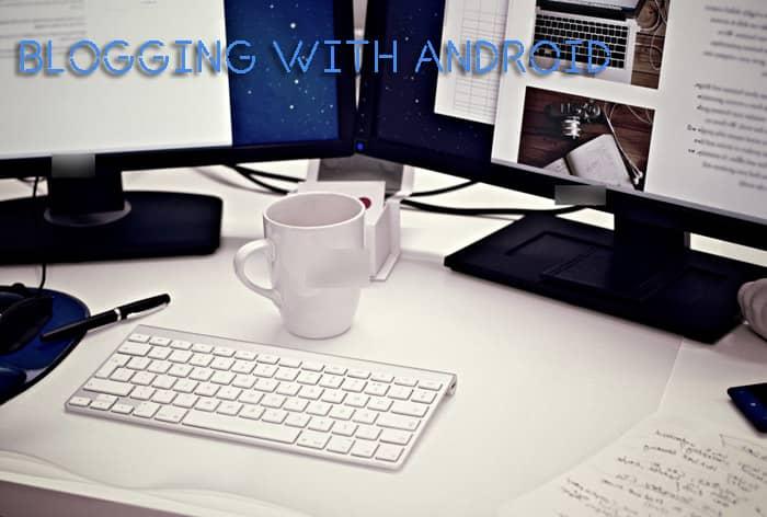 Cara Posting Artikel di Blog Dengan Cepat Memakai Aplikasi HP Android