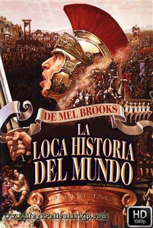 La Loca Historia Del Mundo [1080p] [Latino-Ingles] [MEGA]