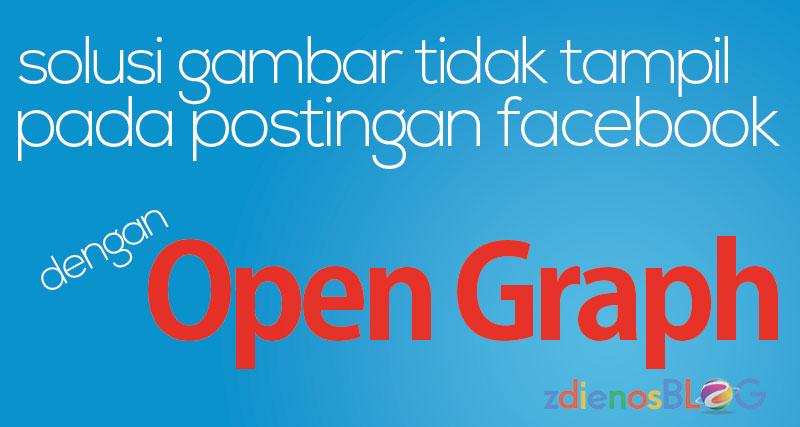 OpenGraph - Memperbaiki Gambar pada Postingan Facebook yang Tidak Tampil