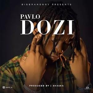 Download Audio | Pavlo - Dozi