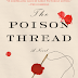 The Poison Thread by Laura Purcell