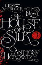 The House of Silk by Anthony Horowitz book cover