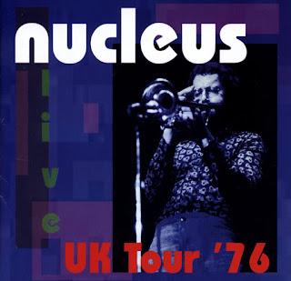 Nucleus - 2006 - UK Tour '76