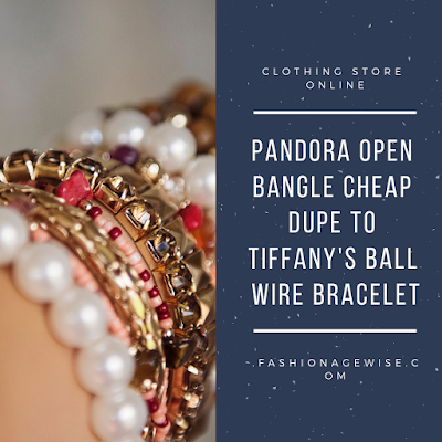 image result Pandora Open Bangle Cheap Dupe To Tiffany's Ball Wire Bracelet