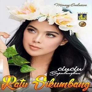 Ratu Sikumbang - Cincin Bapulangkan (Full Album)