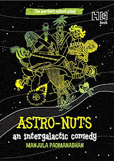 Books: Astro-Nuts: An Intergalactic Comedy by Manjula Padmanabhan (Age: 12 + years)