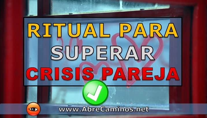 Ritual Para Superar Crisis de Pareja o Matrimonio en crisis