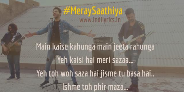 Meray Saathiya | Roxen ft. Mustafa Zahid | Full Audio Song Lyrics with English Translation and Real Meaning Explanation