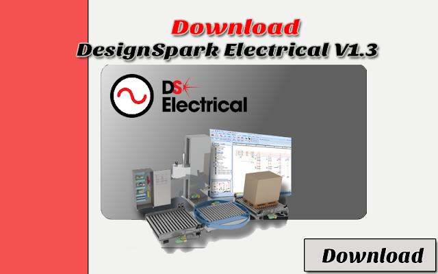Download DesignSpark Electrical Software Menggambar Atau Merancang Kelistrikan Terbaik Gratis & Halal (Recommended) | Software Listrik