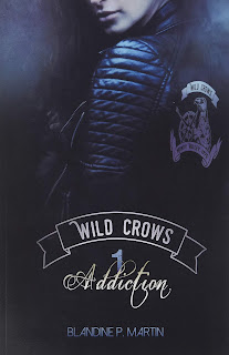 http://www.unbrindelecture.com/2019/01/wild-crows-1-addiction-de-blandine-m.html