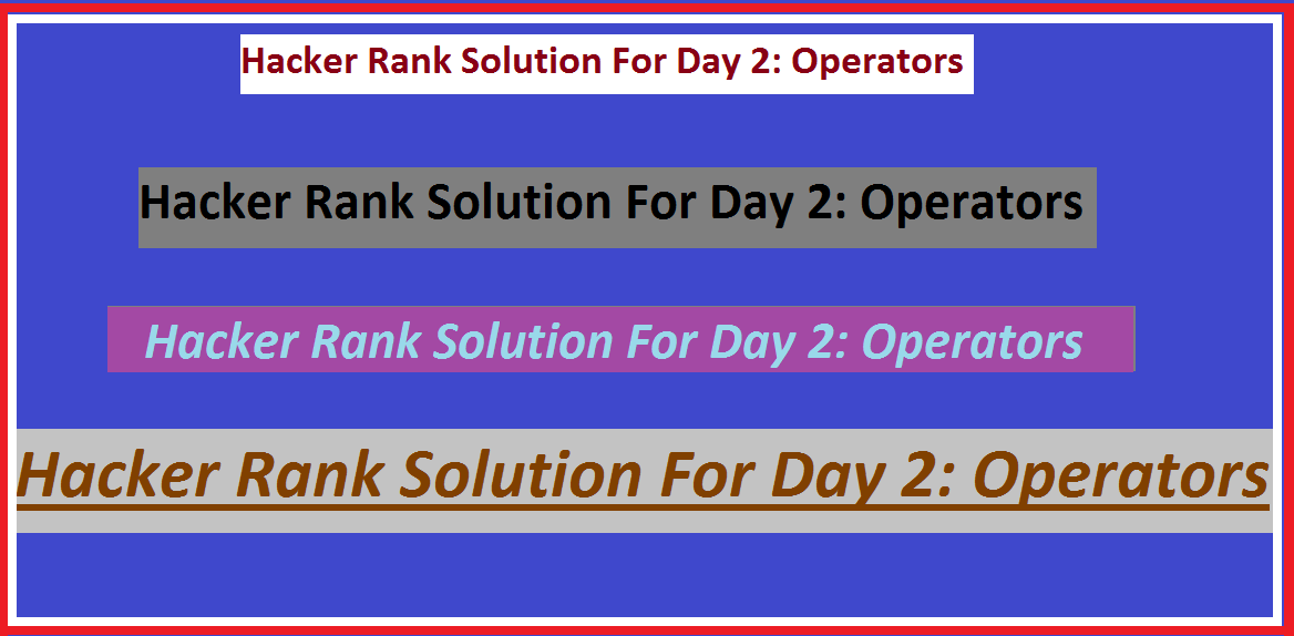 Hackerrank Solution For Day 2: Operators