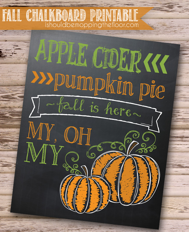 Pumpkin Chalkboard Fall Printable by I Should be Mopping.