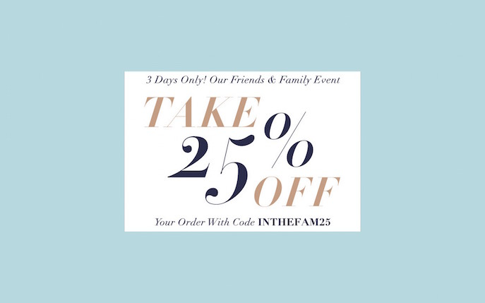 70adf99c0fc31b Also don t forget the Shopbop Friends and Family Sale just started. Use  code INTHEFAM25 for 25% off all orders. I will denote on the items below  that are ...