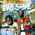 "Video: Cheeky The Hot x Slik Salik ""Awesome"""