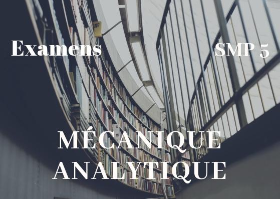 Examens corrigés Mécanique Analytique et Vibrations SMP S5 PDF