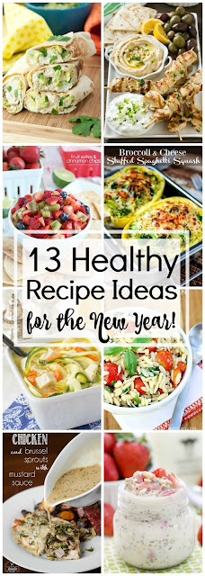13 Healthy Recipe Ideas for the New Year!!