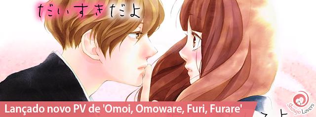 Lançado novo PV de 'Omoi, Omoware, Furi, Furare'