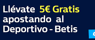 william hill promocion Deportivo vs Betis 12 febrero