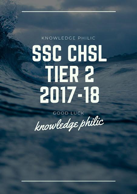 SSC CHSL 2017-18 Tier-2 (Descriptive) questions asked (15.07.2018) 15 July 2018
