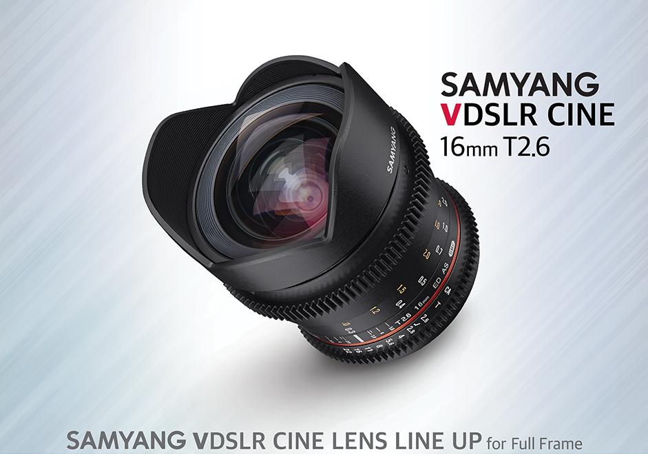 Samyang VDSLR 16mm T2.6
